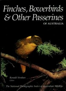 Front cover of Finches, Bowerbirds & Other Passerines Book with contributions by Peter Rowland