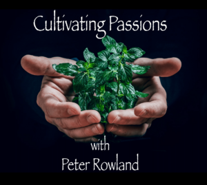Cultivating Passions Podcast Cover showing podcast name and a pair of hands holding a green plant